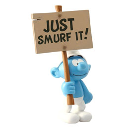 STATUETTE COLLECTOR COLLECTION SCHTROUMPF AVEC PANCARTE JUST SMURF IT! 18 CM