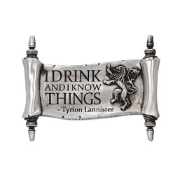 GAME OF THRONES AIMANT I DRINK AND I KNOW THINGS