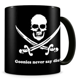MUG NEVER SAY DIE THE GOONIES
