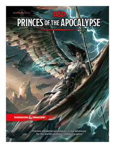 DUNGEONS & DRAGONS RPG ADVENTURE ELEMENTAL EVIL - PRINCES OF THE APOCALYPSE (EN ANGLAIS)