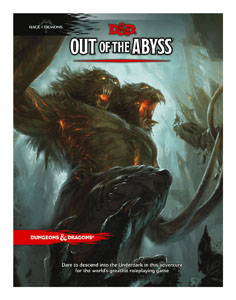DUNGEONS & DRAGONS RPG ADVENTURE RAGE OF DEMONS - OUT OF THE ABYSS  (EN ANGLAIS)
