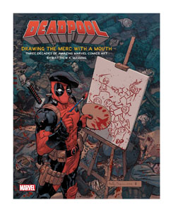DEADPOOL ART BOOK DRAWING THE MERC WITH A MOUTH  [EN ANGLAIS]