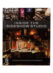 LIVRE INSIDE THE SIDESHOW STUDIO - SIDESHOW COLLECTIBLES (ANGLAIS)